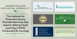 The Institute for Financial Literacy Provides Services that Inspire Lifelong Fiscal Learning in 500K Consumers & Counting