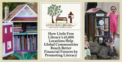 How Little Free Library's 65,000 Locations Help Global Communities Reach Better Financial Futures by Promoting Literacy