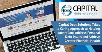 Capital Debt Solutions Takes a Caring Approach to Helping Australians Address Personal Debt Issues and Achieve Greater Financial Health