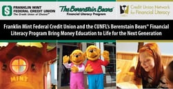 Franklin Mint Federal Credit Union and CUNFL's Berenstain Bears® Financial Literacy Program Bring Money Education to Life for the Next Generation