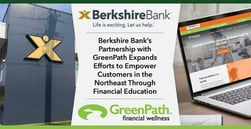 Berkshire Bank's Partnership with GreenPath Expands Efforts to Empower Customers in the Northeast Through Financial Education