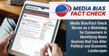 Media Bias Fact Check Serves As A Watchdog For Consumers