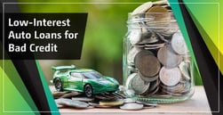 3 Best Low-Interest Auto Loans for Bad Credit in 2020