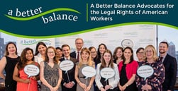 A Better Balance: Providing Nonprofit Legal Advocacy to Protect the Rights of American Workers