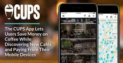 The CUPS App Lets Users Save Money on Coffee While Discovering New Cafés and Paying From Their Mobile Devices