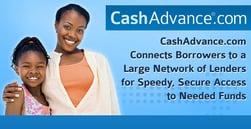CashAdvance.com Connects Borrowers to a Large Network of Lenders for Speedy, Secure Access to Needed Funds
