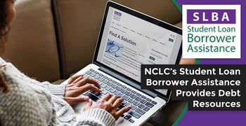 Nclc Student Loan Borrower Assistance Provides Debt Resources