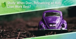 Study: When Does Refinancing an Auto Loan Work Best?