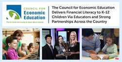 The Council for Economic Education Delivers Financial Literacy to K-12 Children Via Educators and Strong Partnerships Across the Country