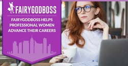 Fairygodboss Helps Professional Women Advance Their Careers Through Job Postings and Anonymous Workplace Reviews