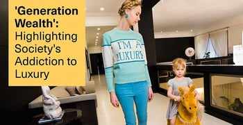 Generation Wealth Highlighting Societys Addiction To Luxury