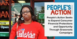 People's Action Seeks to Expand Consumer Financial Protections and Opportunity Through Grassroots Campaigns