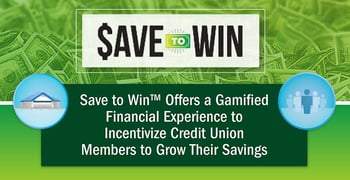 Save To Win Incentivizes Savings With Prizes