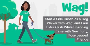 Start a Side Hustle as a Dog Walker with Wag! and Earn Extra Cash While Spending Time with New Furry, Four-Legged Friends