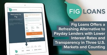 Fig Loans Offers A Payday Loan Alternative With Lower Interest Rates