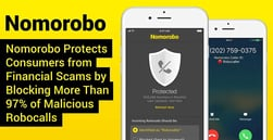 Nomorobo Protects Consumers from Financial Scams by Blocking More Than 97% of Malicious Robocalls