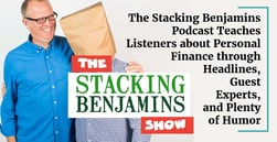 The Stacking Benjamins Podcast Teaches Listeners about Personal Finance through Headlines, Guest Experts, and Plenty of Humor