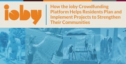 How the ioby Crowdfunding Platform Helps Residents Plan and Implement Projects to Strengthen Their Communities