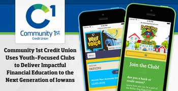 Community 1st Credit Union Uses Youth-Focused Clubs to Deliver Impactful Financial Education to the Next Generation of Iowans
