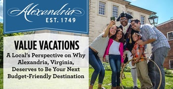 Value Vacations Offers A Locals Perspective On Alexandria