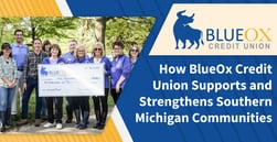 How BlueOx Credit Union Supports and Strengthens Southern Michigan Communities