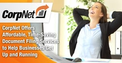 CorpNet Offers Affordable, Time-Saving Document Filing Services to Help Businesses Get Up and Running