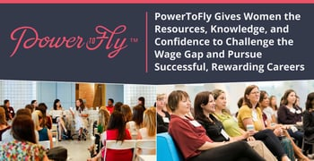 Powertofly Gives Women Tools To Pursue Successful Careers