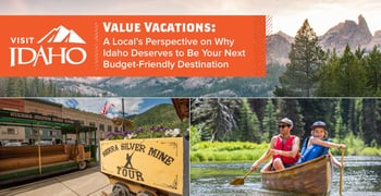 Value Vacations Offers A Locals Perspective On Idaho
