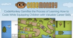 CodeMonkey Gamifies the Process of Learning How to Code While Equipping Children with Valuable Career Skills