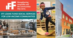 IFF Loans Enable Nonprofit Agencies to Purchase Facilities and Deliver Social Services to Low-Income Communities Across the Midwest