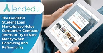 Lendedu Helps Consumers Save Money On Student Loans