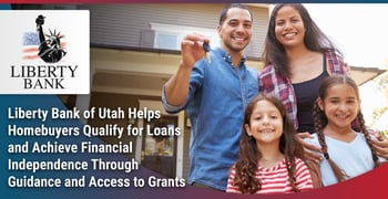 Liberty Bank Of Utah Helps Homebuyers Qualify For Loans