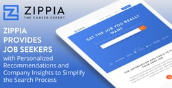 Zippia Provides Job Seekers with Personalized Recommendations and Company Insights to Simplify the Search Process