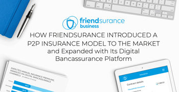 How Friendsurance Introduced A P2p Insurance Model To The Market