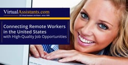 VirtualAssistants.com: Connecting Remote Workers in the United States with High-Quality Job Opportunities
