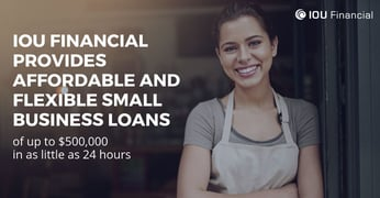 Iou Financial Offers Affordable Flexible And Fast Small Business Loans
