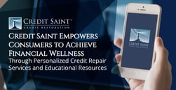 Credit Saint Empowers Consumers to Achieve Financial Wellness Through Personalized Credit Repair Services and Educational Resources