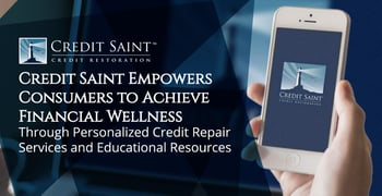 Credit Saint Helps Consumers Achieve Financial Wellness