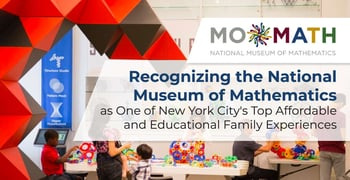 Recognizing National Museum Of Mathematics For Affordable Fun