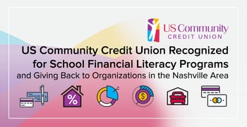 US Community Credit Union Recognized for School Financial Literacy Programs and Giving Back to Organizations in the Nashville Area