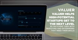 Valuer Helps High-Potential Startups Get to the Next Level by Matching Them with Investors and Enterprises That Need Their Skills