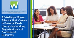 AFWA Helps Women Advance their Careers in Financial Fields through Networking Opportunities and Professional Resources