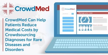 Crowdmed Offers Patients Crowdsourced Diagnoses