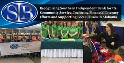 Recognizing Southern Independent Bank for Its Community Service, Including Financial Literacy Efforts and Supporting Local Causes in Alabama