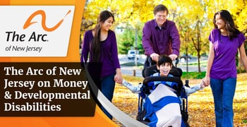 The Arc Of New Jersey On Money And Developmental Disabilities