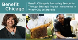 Benefit Chicago is Promoting Prosperity Through Strategic Impact Investments in Windy City Enterprises
