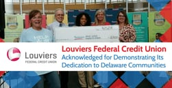 Louviers Federal Credit Union Acknowledged for Demonstrating Its Dedication to Delaware Communities