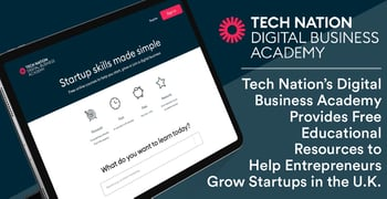 Tech Nation's Digital Business Academy Provides Free Educational Resources to Help Entrepreneurs Grow Startups in the U.K.