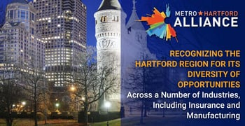 Metro Hartford Offers Diverse Opportunities In Numerous Sectors
