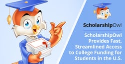 ScholarshipOwl Provides Fast, Streamlined Access to College Funding for Students in the U.S.